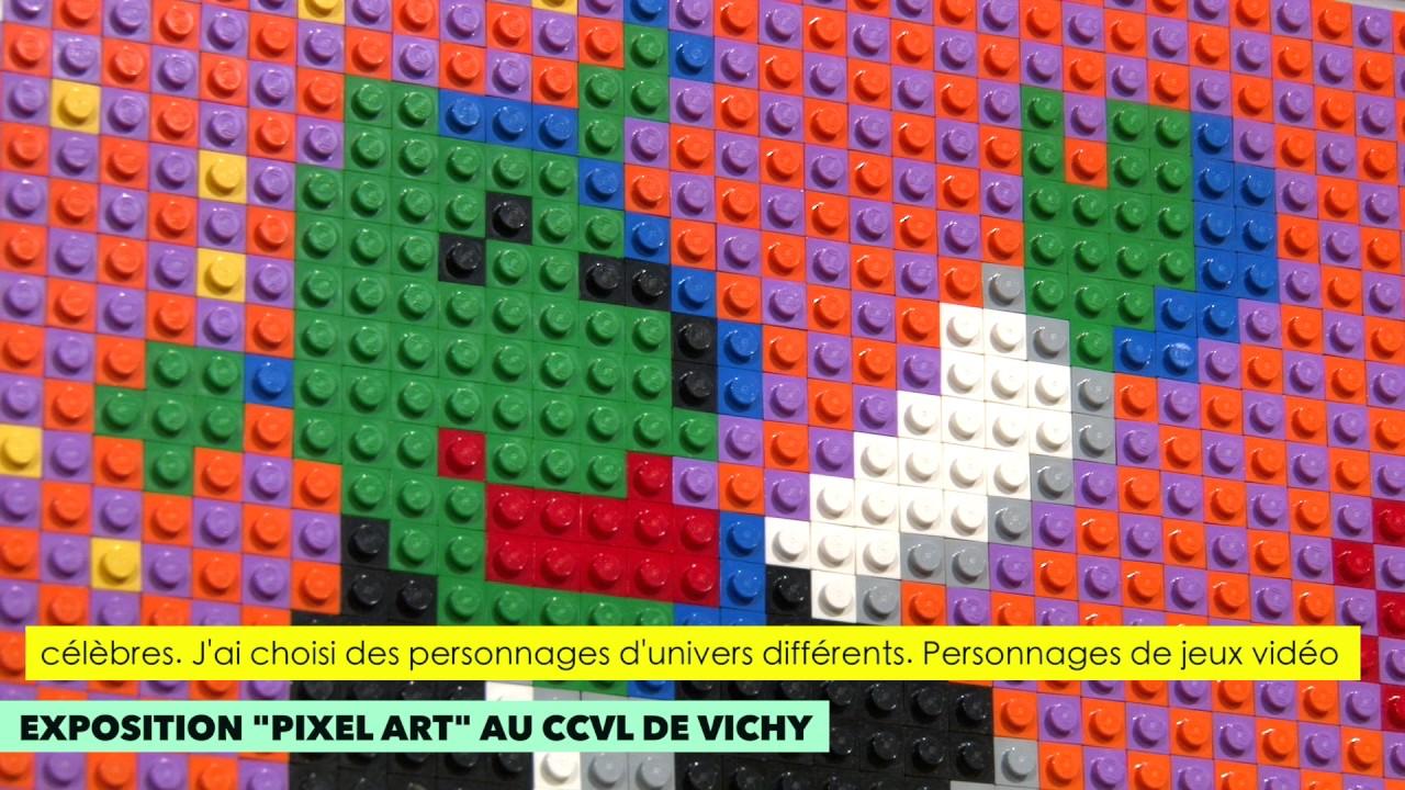 Exposition Pixel Art Et Briques Lego Au Ccvl De Vichy