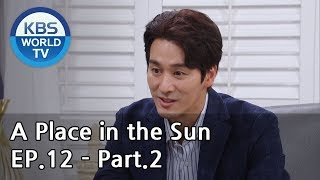 A Place in the Sun | 태양의 계절 EP.12 - Part.2 [ENG, CHN]