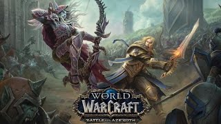 (English) World Of Warcraft Battle For Azeroth LiveStream Day 2