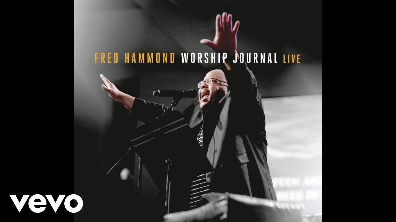 fred-hammond-one-touch-live-audio-realfredhammondvevo