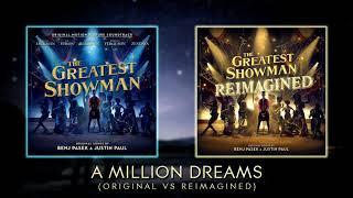 A Million Dreams mashup [Original vs Reimagined] Video
