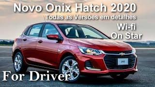 Novo Onix Hatch 2020 todas as versões em detalhes (For Driver)