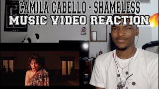 Camila Cabello - Shameless - REACTION