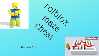 roblox how to cheat in rolblox maze obby