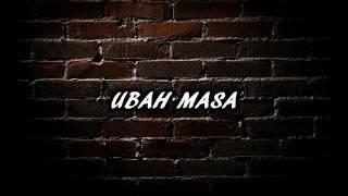 O.w.b - Ubah Masa .