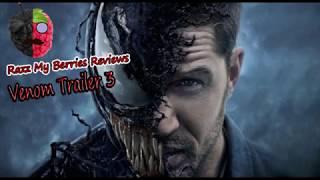Venom Trailer 3 Reaction