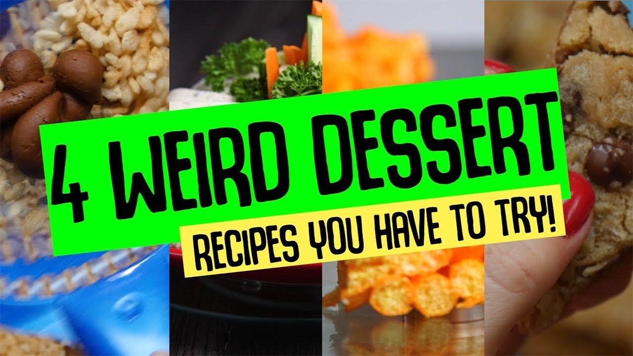 Idea Weird desserts recipe