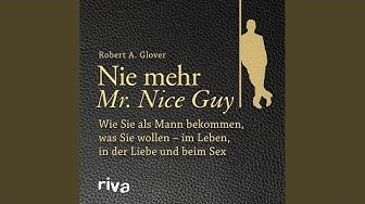 Kapitel 2 - Nie mehr Mr. Nice Guy