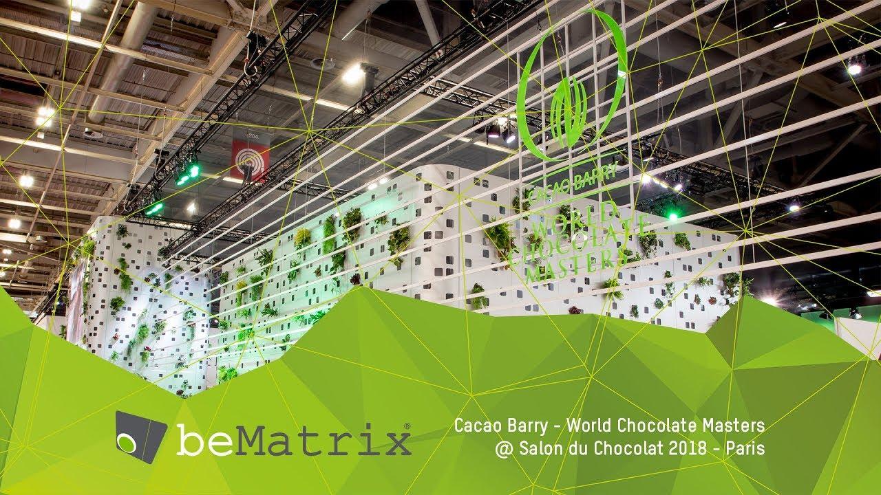 Bematrix Cacao Barry World Chocolate Masters 2018 Salon Du Chocolat Paris