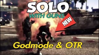 *NEW* GODMODE-OTR-WITH GUNS! (GTA 5 ONLINE) SOLO GLITCH! ITS TROLL TIME! (GTAV GLITCHES)