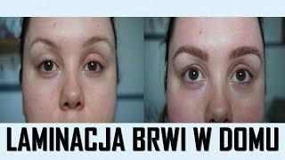 SAMA LAMINUJĘ SOBIE BRWI W DOMU! Efekt Bushy brows?