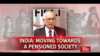 Discourse on India: Moving Towards A Pensioned Society