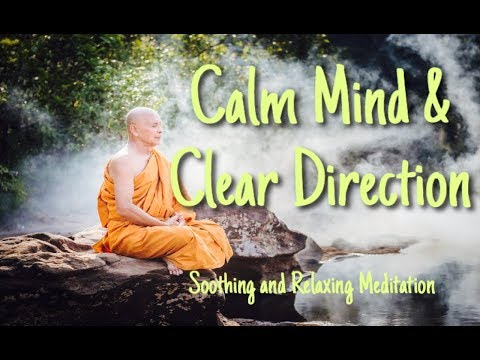Meditation Mindfulness Clarity For Direction Calm Mind Fatigue Mentally Tired Positive Energy