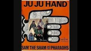 Sam The Sham & The Pharoahs - Ju Ju Hand - 1965 45rpm