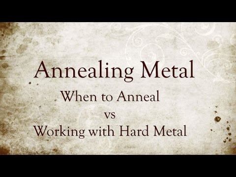 Hints and Tips: To Anneal or Not