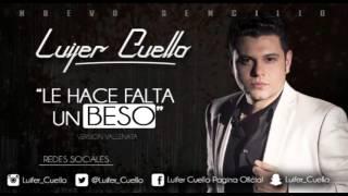 LUIFER CUELLO - Le Hace Falta Un Beso (Cover Audio)