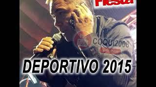 LA FIESTA EN VIVO DEPORTIVO 2015 EL LOCO AMATO Y EL TORO