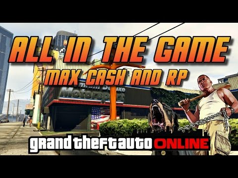 GTA Online[GTA5] Making Money Solo - All In The Game - Max Cash and RP!