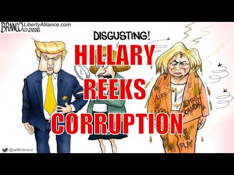 Hillary Clinton Reeks of Crooks, Thieves and Hoods EXPOSING THE TRUTH