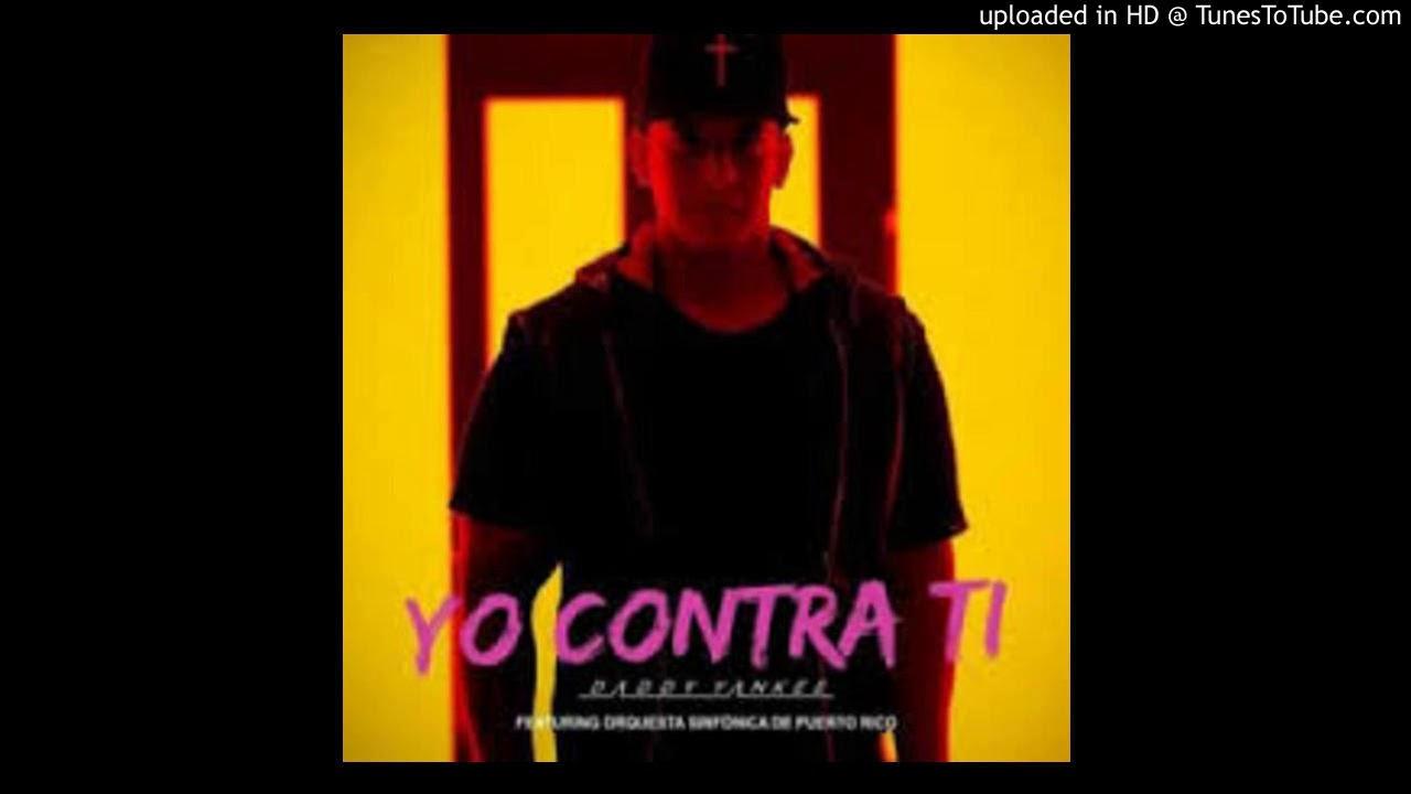 Download Daddy Yankee Ft. Orquesta Sinfónica De Puerto Rico - Yo Contra Ti (Tiraera Para El Cáncer)