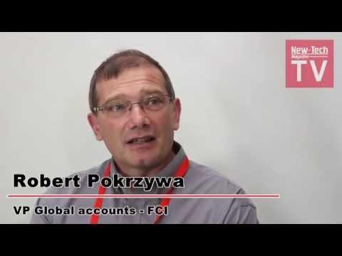 ראיון עם Mr. Robert pokrzywa  מחברת FCI - תערוכת ניו-טק 2014