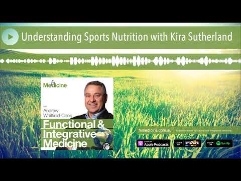 Understanding Sports Nutrition with Kira Sutherland