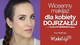 Dzienny makijaż dla cery dojrzałej - porady i wskazówki 💡💡💡 (Hania)
