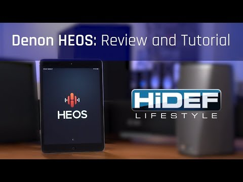 HiDEF Lifestyle: Denon HEOS - Review and Tutorial thumbnail