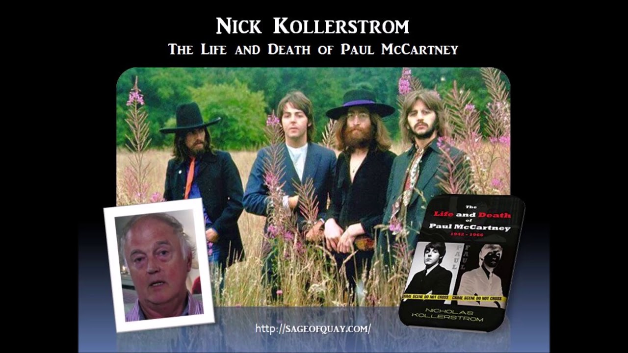 Sage of Quay™ - Nick Kollerstrom - The Life and Death of Paul McCartney (June 2019)