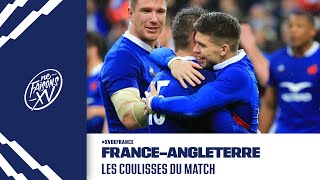 France-Angleterre : Les coulisses du match