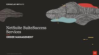 NetSuite SuiteSuccess for Services: Order Management