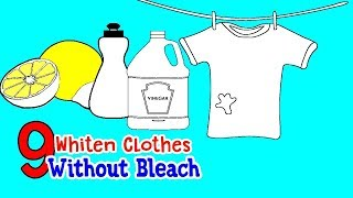 9 Ways to whiten your clothes without bleach