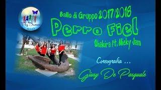 Perro fiel - shakira ft. nicky jam   choreography giusy de pasquale - balli di gruppo 2017