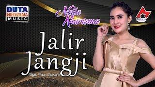 Download Mp3 Nella Kharisma - Jalir Jangji