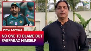 no-one-to-blame-but-sarfraz-himself-for-pcb-decision-shoaib-akhtar-express-news
