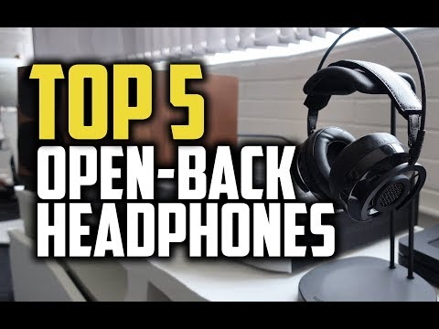 Best Open-Back Headphones In 2018 - Which Are The Best Open Back Headphones?