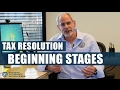 The Beginning Stages of Tax Resolution Business