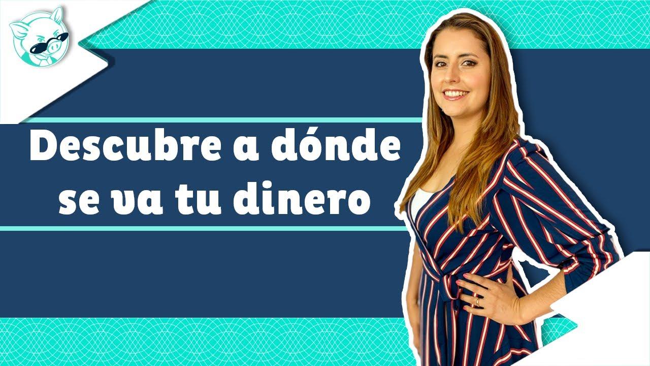 Tutorial para controlar tus gastos en 4 pasos | Sofía Macías