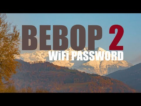BEBOP 2 - WiFi Password Setup - Tutorial