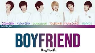 보이프렌드(BOYFRIEND) - Boyfriend (COLOR CODED LYRICS HAN/ROM/ENG)