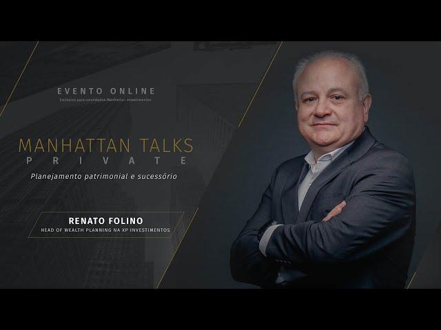 MHT Talks PRIVATE exclusivo com Renato Folino (XP) - planejamento patrimonial e sucessório