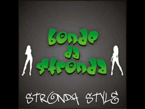 BONDE DA STRONDA BAIXAR STRONDA CD STYLE