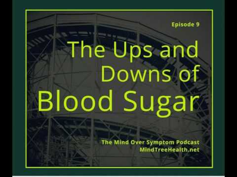 The Ups and Downs of Blood Sugar