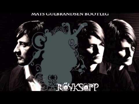 Röyksopp ft Susanne Sundfør - Running To The Sea (Mats Gulbrandsen Bootleg)