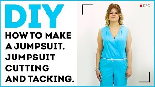 DIY: How to make a jumpsuit. Jumpsuit cutting and tacking.