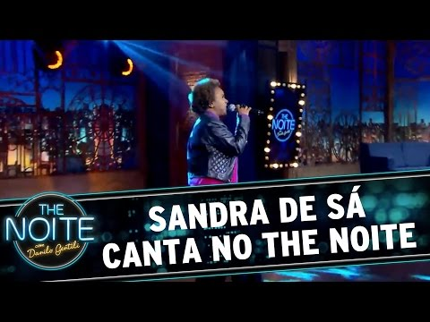 The Noite (21/03/16) - Sandra De Sá Canta No The Noite