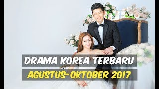 Video 12 Drama Korea Terbaru dan Terbaik Selama Agustus-Oktober 2017 download MP3, 3GP, MP4, WEBM, AVI, FLV April 2018
