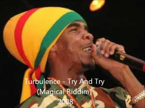 Turbulence - Try And Try (Magical Riddim) 2008