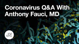 Coronavirus Q&A With Anthony Fauci