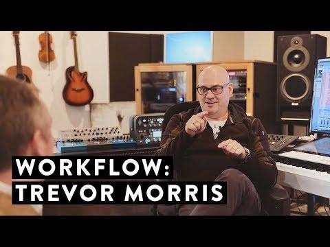 Workflow: Trevor Morris
